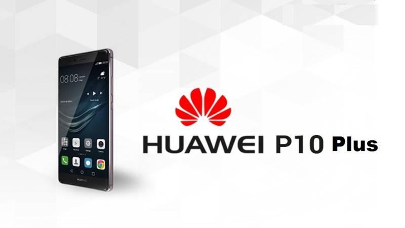 Huawei's elegant P10, P10 Plus lauched at MWC 2017