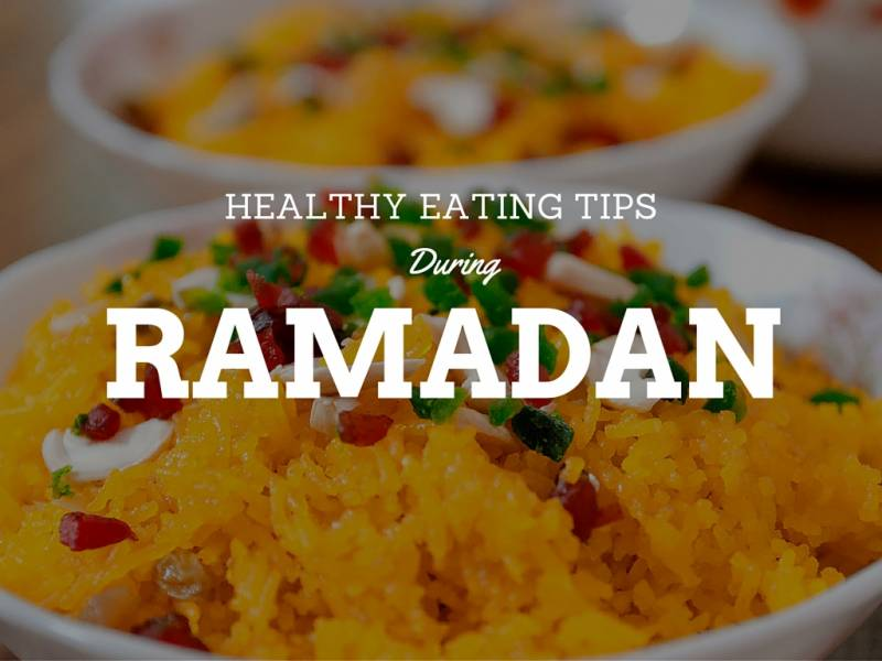 Tips for healthy eating in 'Summer Ramadan'