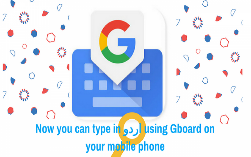 Google Launches Roman Urdu Script Feature in Gboard
